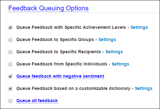 Feedback Queuing Options